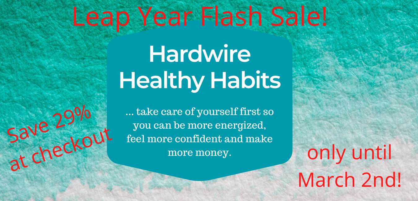 Leap Flash Sale Hardwiring Health Habits